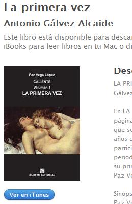 Ebook La primera vez, inicio de la novela Caliente, de Paz Vega López (Antonio Gálvez Alcaide), en ibookstore