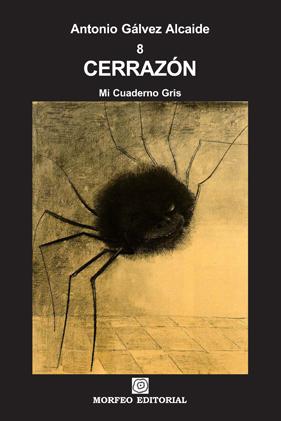 CERRAZÓN, de Antonio Gálvez Alcaide